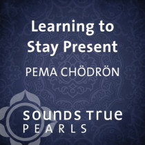 Learning to Stay Present