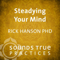 Steadying Your Mind